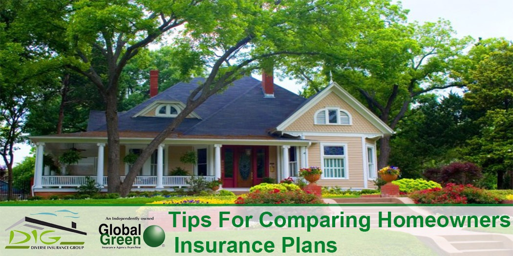 20170417 tips for comparing homeowners insurance plans tips for comparing homeowners insurance plans homeowners,Home Insurance Plans
