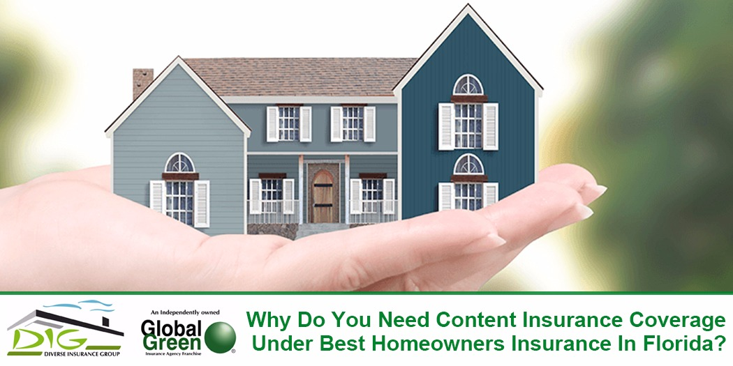Why Do You Need Content Insurance Coverage Under Best Homeowners Insurance  In Florida? - |