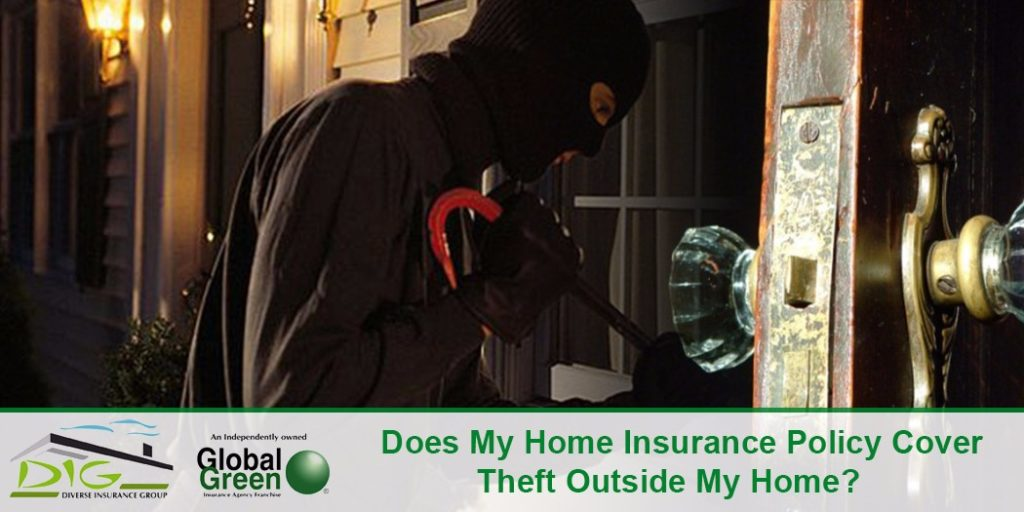 Does My Home Insurance Policy Cover Theft Outside My Home ...
